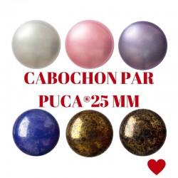 CABOCHON ® PAR PUCA 25 MM